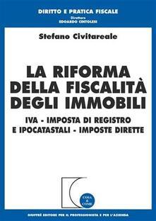 Premioquesti.it La riforma della fiscalità degli immobili. IVA, imposta di registro e ipocatastali, imposte dirette Image