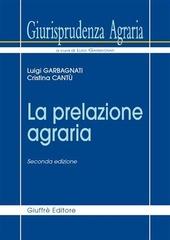 Giurisprudenza agraria. Vol. 3: La prelazione agraria.