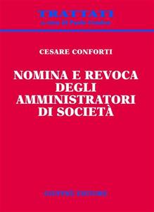 Libro Nomina e revoca degli amministratori di società Cesare Conforti