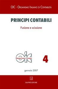 Libro Principi contabili. Vol. 4: Fusione e scissione.