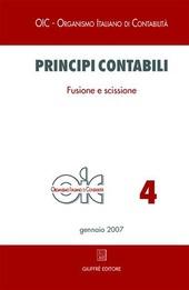 Principi contabili. Vol. 4: Fusione e scissione.