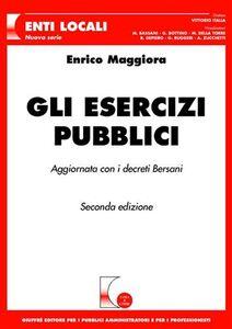Foto Cover di Gli esercizi pubblici, Libro di Enrico Maggiora, edito da Giuffrè