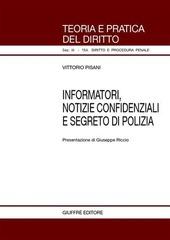 Informatori, notizie confidenziali e segreto di polizia