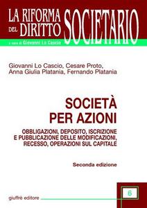 Libro Società per azioni. Obbligazioni, deposito, iscrizione e pubblicazione delle modificazioni, recesso, operazioni sul capitale