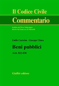 Libro Beni pubblici. Artt. 822-830 Emilio Castorina , Giuseppe Chiara