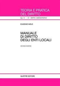 Libro Manuale di diritto degli enti locali Eugenio Mele