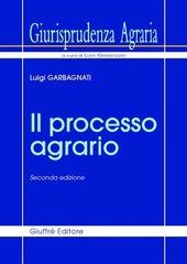 Giurisprudenza agraria. Vol. 1: Il processo agrario.