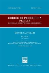 Codice di procedura penale. Rassegna di giurisprudenza e di dottrina. Vol. 3: Misure cautelari. (artt. 272-325).