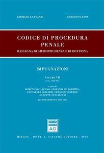 Libro Codice di procedura penale. Rassegna di giurisprudenza e di dottrina. Aggiornamento 2003-2007. Vol. 7: Impugnazioni (artt. 568-647).