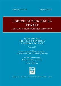 Libro Codice di procedura penale. Rassegna di giurisprudenza e di dottrina. Vol. 9: Processo minorile e giudice di pace. Giorgio Lattanzi , Ernesto Lupo