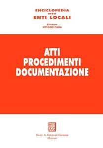 Atti procedimenti documentazione. Vol. 2