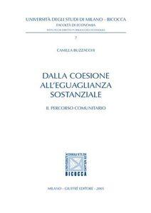 Libro Dalla coesione all'eguaglianza sostanziale. Il percorso comunitario Camilla Buzzacchi