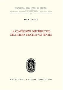 La confessione dell'imputato nel sistema processuale penale