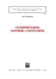 Libro L' interpretazione conforme a Costituzione Giusi Sorrenti