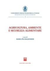 Agricoltura, ambiente e sicurezza alimentare