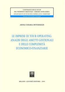 Le imprese di tour operating: analisi degli assetti gestionali e delle complessità economico-finanziarie