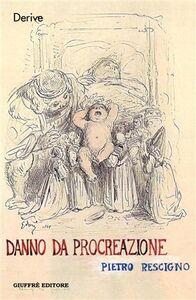 Libro Danno da procreazione Pietro Rescigno