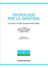Tecnologie per la giustizia. I successi e le false promesse dell'e-justice
