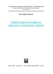 Partenariato pubblico privato e contratti atipici