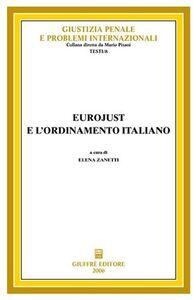 Libro Eurojust e l'ordinamento italiano