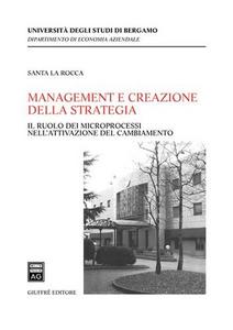 Libro Management e creazione della strategia Santa La Rocca