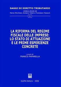 Libro La riforma del regime fiscale delle imprese: lo stato di attuazione e le prime esperienze concrete