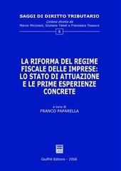 La riforma del regime fiscale delle imprese: lo stato di attuazione e le prime esperienze concrete