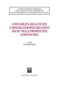 Libro Contabilità dello Stato e sistema europeo dei conti (SEC95) nella prospettiva comunitaria