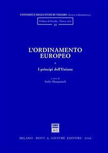 Libro L' ordinamento europeo. Vol. 1: I principi dell'Unione. Stelio Mangiameli