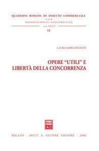 Libro Opere «utili» e libertà della concorrenza Laura Marchegiani