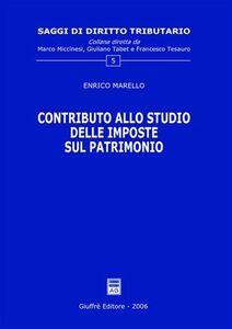 Libro Contributo allo studio delle imposte sul patrimonio Enrico Marello