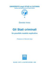 Libro Gli stati criminali. Un possibile modello esplicativo Daniela Irrera