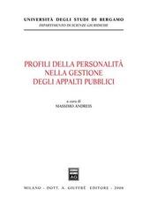 Profili della personalità nella gestione degli appalti pubblici