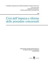 Crisi dell'impresa e riforme delle procedure concorsuali
