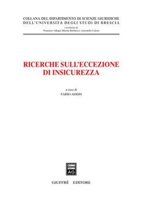 Foto Cover di Ricerche sull'eccezione di insicurezza, Libro di  edito da Giuffrè
