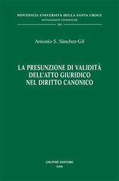 La presunzione di validità dell'atto giuridico nel diritto canonico
