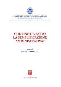 Libro Che fine ha fatto la semplificazione amministrativa? Giulio Vesperini