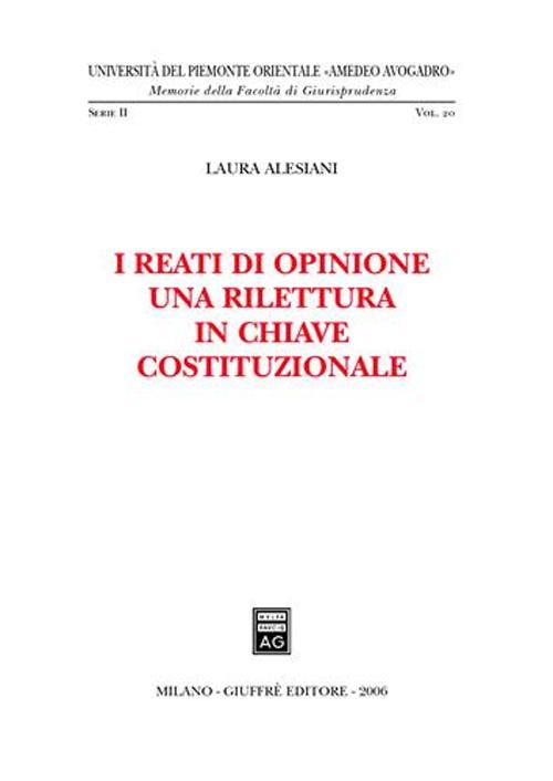 I reati di opinione. Una rilettura in chiave costituzionale