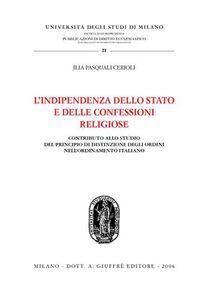 Libro L' indipendenza dello Stato e delle confessioni religiose Jlia Pasquali Cerioli