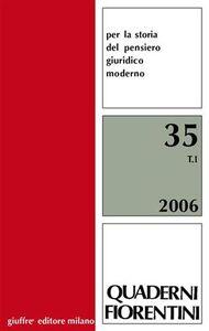 Foto Cover di Quaderni fiorentini. Per la storia del pensiero giuridico moderno. Vol. 35, Libro di  edito da Giuffrè