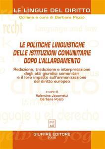Le politiche linguistiche delle istituzioni comunitarie dopo l'allargamento