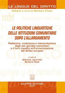 Libro Le politiche linguistiche delle istituzioni comunitarie dopo l'allargamento