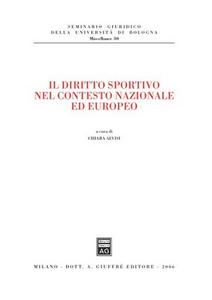 Libro Il diritto sportivo nel contesto nazionale ed europeo