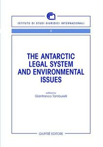 Libro The antartic legal system and environmental issues