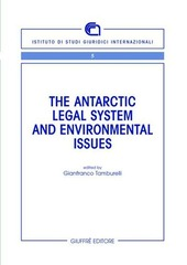 The antartic legal system and environmental issues