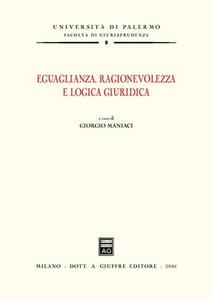 Libro Eguaglianza, ragionevolezza e logica giuridica