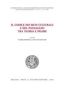 Foto Cover di Il codice dei beni culturali e del paesaggio tra teoria e prassi, Libro di  edito da Giuffrè