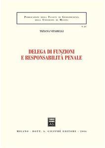 Libro Delega di funzioni e responsabilità penale Tiziana Vitarelli