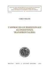 L' approccio giurisdizionale all'insolvenza transfrontaliera