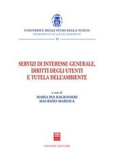 Servizi di interesse generale, diritti degli utenti e tutela dell'ambiente